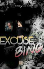 Excuse Bing by PonyUnnier