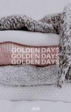 GOLDEN DAYS ( kit harington ) - on hold by -escarlate
