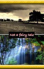 Not a fairy tale (1D) by FindingMyNiche