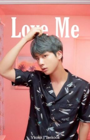Love Me by BTS_ARMY127