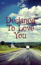 Destined to love you(Tagalog) by NightshadeCrescendo7
