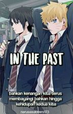 IN THE PAST by NaruSasulovers123