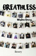 Breathless//wwk by walnutwes