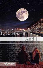My Boyfriend And I by agustindwi
