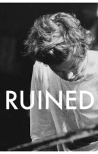 Ruined by sicklysweetstyles