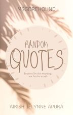 Random Quotes by MsGorehound