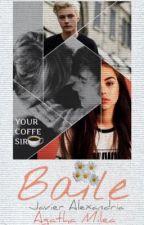 B A I L E by yourcoffesir