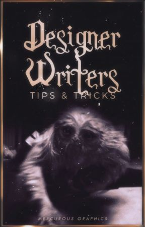 tips and tricks by designerwriters