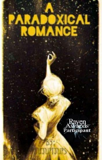 A Paradoxical Romance