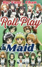 Roll Play Maid by _Vane_RP_