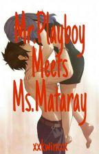 Mr.Playboy Meets Ms.Mataray [HIATUS] by xxkwinixx