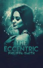 The Eccentric by Philippa_Smith
