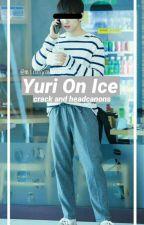 Yuri on Ice Crack and Headcanons by minnyminho