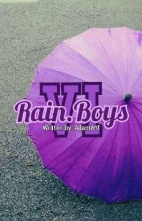 Rain.Boys VI by Adamant