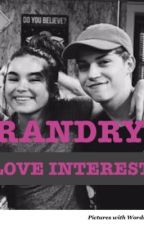Randry: Love Interest by shipper-level-999
