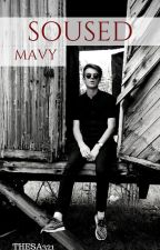 Soused||MAVY✔ by Thesa321