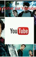 harry potter sur youtube  by avalonbuchette
