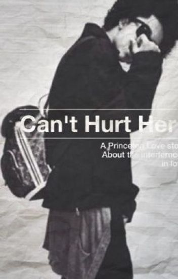 Can't Hurt Her •Princeton Love Story•