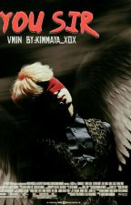 You sir✨|Vmin by KimMaya_xox