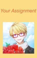 Your Assignment by ash_rainn