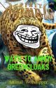 Spirit Animals: Ways To Annoy Greencloaks by Animal_Worshipper