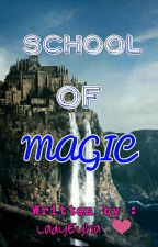 School of Magic by LadyEyha