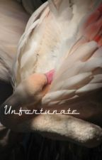 unfortunate  (TÜRKÇE) by Benbeniyerim