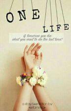 One Life by witamrska