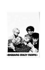 Bigbang Crazy Fanfic by kingbobby2112