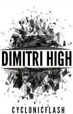 Dimitri High by cyclonicflash