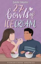 27 Bowls of Ice cream by dustychalks