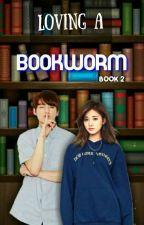 Loving A Bookworm [TZUKOOK] Book 2 by parkminmi14