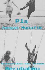 Pls,  Jangan Munafik?!!  by cokelatkejuxx