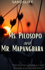 Ms.Pilosopo and Mr.Mapangbara by SandraFelise