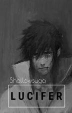 L U C I F E R // Sasuke Uchiha ✔ by Shallowsuga