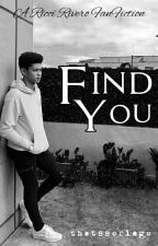 Find You (Ricci Rivero) COMPLETED by thatssoriego