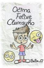 Očima Felixe Clumsyho by BeBe_CZ