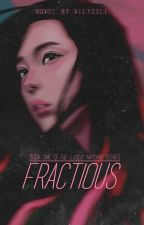 Fractious by immortals