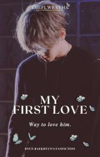 [COMPLETE] MARRIED WITH K-IDOL (MY FIRST LOVE) || BBH by flwrjin_