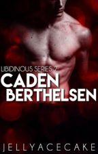Libidinous Series 2: Caden Skye Berthelsen by JellyAcecake