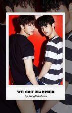 We Got Married | NeO Ver.  by JungChanSeok
