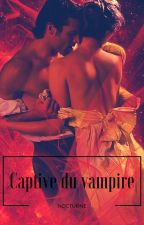 Captive du vampire Tome 2 by Lamiss141