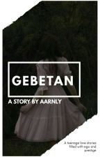GEBETAN + MYG√ by aarnly