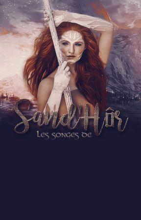 Les Songes de Sand'Hôr by Sawdien