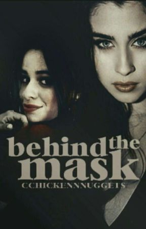 Behind the mask (Camren) by CchickenNnuggets