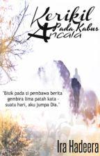 Kerikil Pada Kabus Ancala by irahadeera