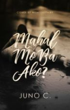 Mahal Mo Ba Ako? | Two- Shot (COMPLETED)  by westbounds