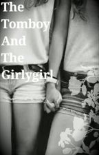 The Tomboy And The Girlygirl (SECOND BOOK) by -S-P-I-R-I-T-