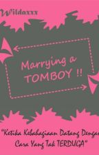 Marrying a TOMBOY  by Wildaxxx