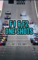 One Shots - Formula 1 by lovestorieswriter
